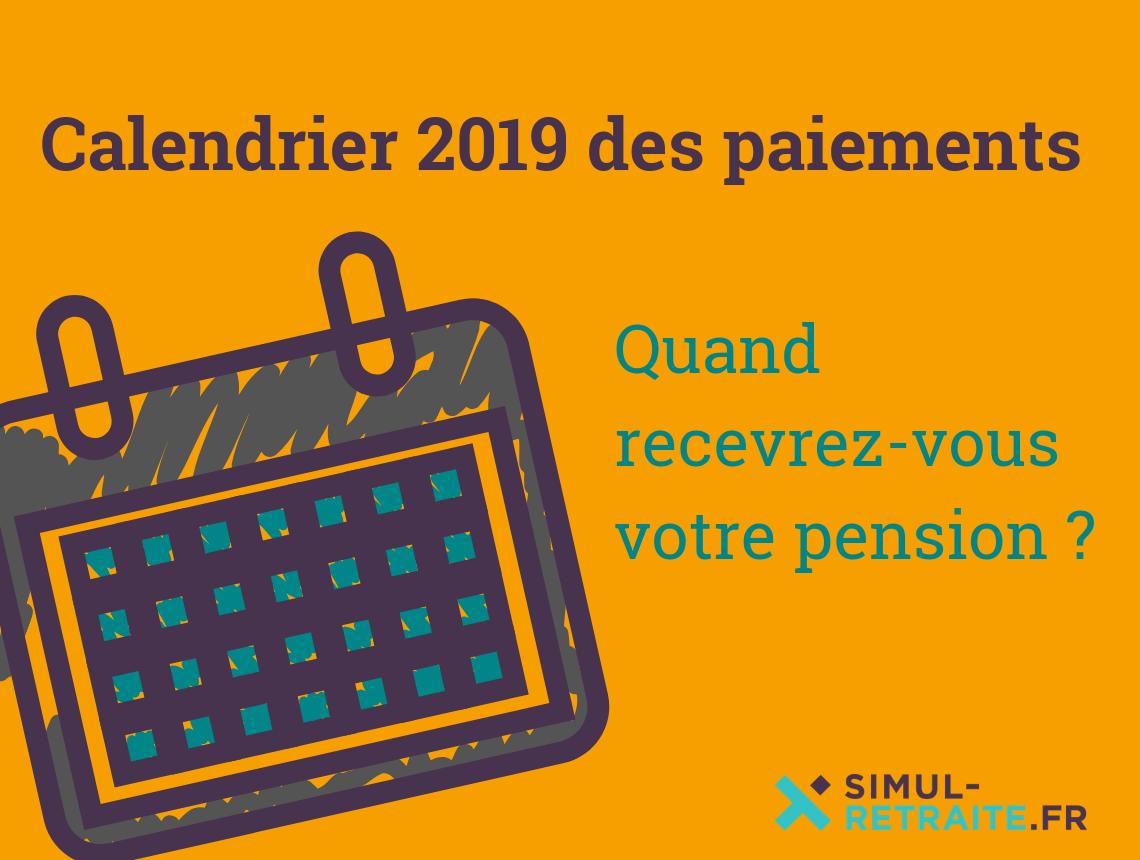 Calendrier Pension.Calendrier 2019 De Paiement Quand Recevrez Vous Votre