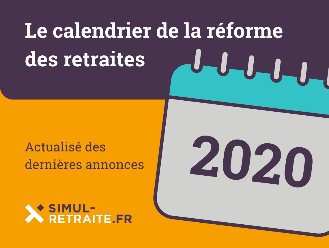 Calendrier Retraite Carsat 2021 Le calendrier 2020 de la réforme des retraites